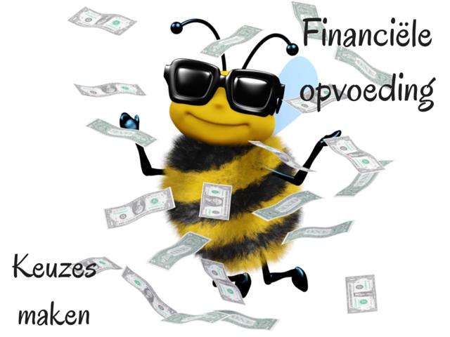Financiële opvoeding – Keuzes maken