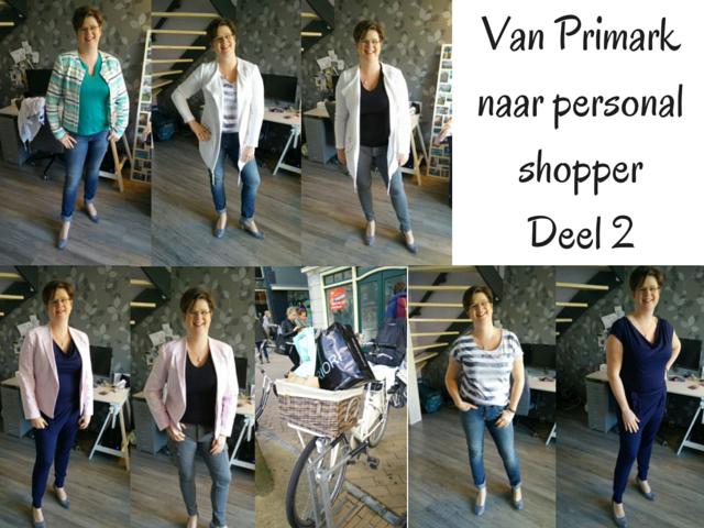 Van Primark naar Personal Shopper deel 2