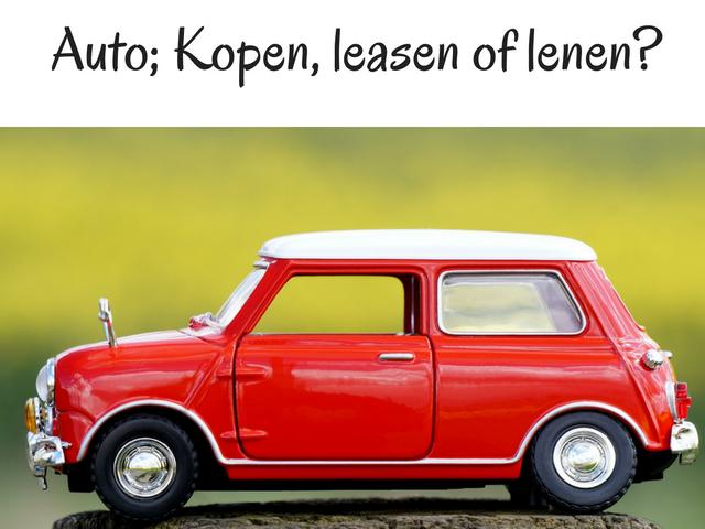 Auto; kopen, leasen of lenen?