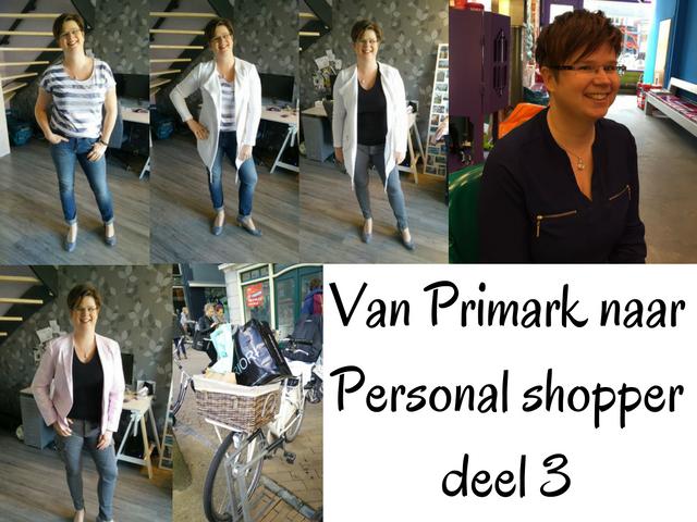 Van Primark naar Personal shopper – deel 3
